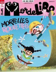 MordeLIRE Magazine : Mortelles roulettes